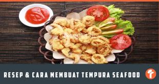 Resep Cara Membuat Tempura Seafood Kesukaan Anak