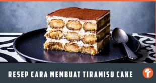 Resep Cara Membuat Tiramisu Cake Kukus dan Original